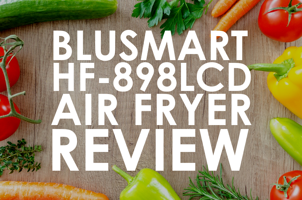 Blusmart Electric Air Fryer 3.4 Qt. Review