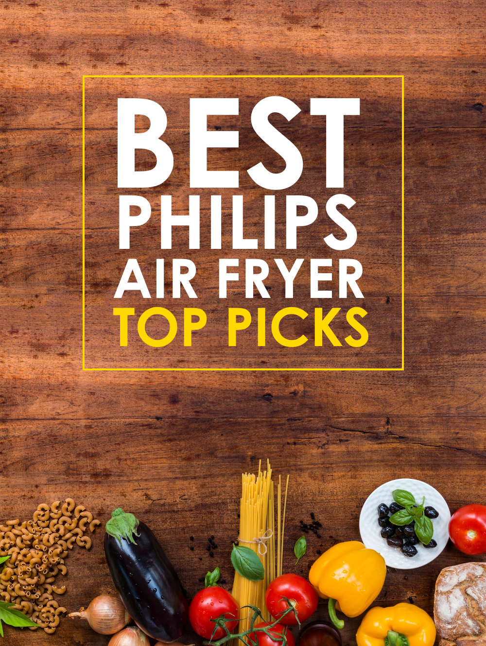 What is the Best Philips Airfryer